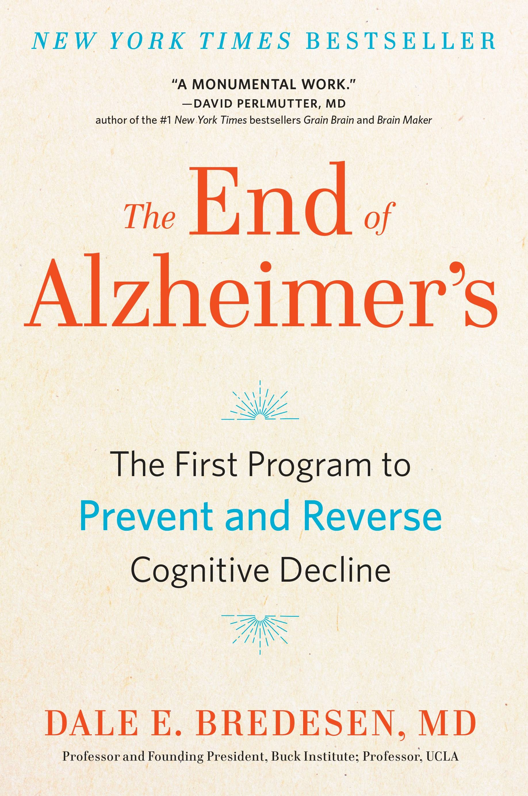 Dr. Dale Bredesen is the author of the ground-breaking book, The End of Alzheimer's.